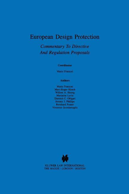 European Design Protection, Commentary to Directive and Regulation als Buch von Mario Franzosi - WOLTERS KLUWER LAW & BUSINESS