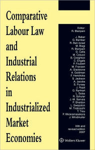 Comparative Labour Law and Industrial Relations in Industrialized Market Economies - Blanpain