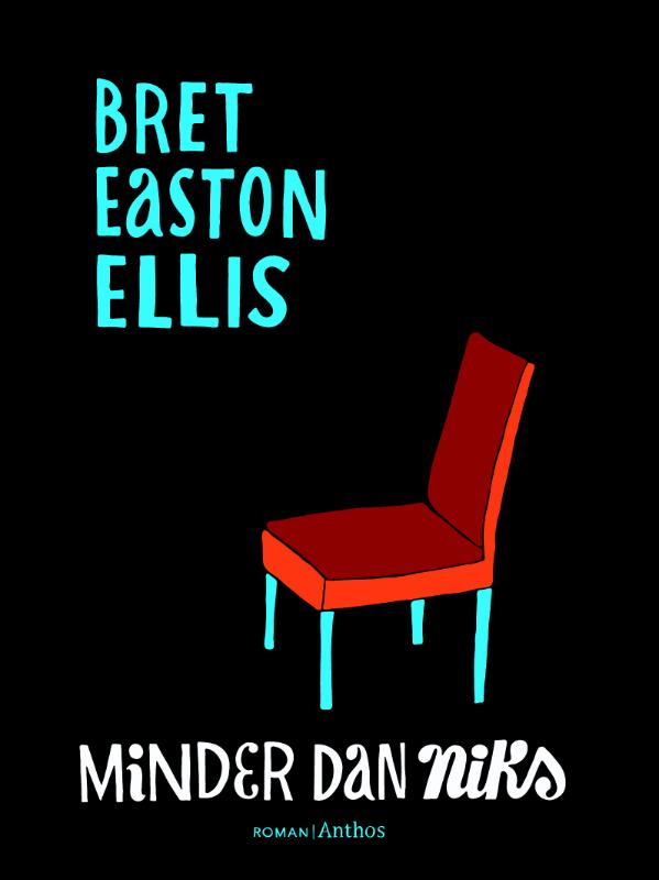 Minder dan niks - Brett Easton Ellis
