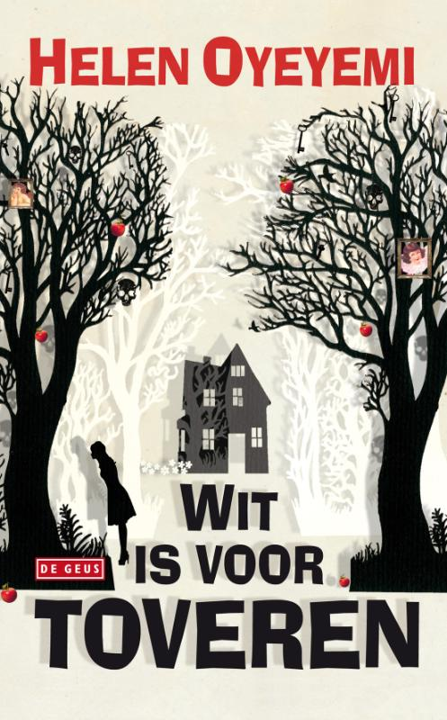 Wit is voor toveren - Helen Oyeyemi