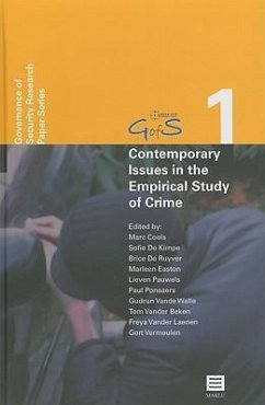 Contemporary Issues in the Empirical Study of Crime - Herausgeber: Cools, Marc De Ruyver, Brice De Kimpe, Sofie