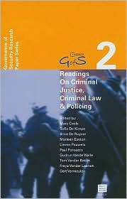 Readings on Criminal Justice, Criminal Law and Policing: Governance of Security Research Paper Series - Vol. 2