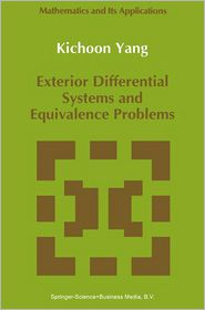 Exterior Differential Systems and Equivalence Problems - Kichoon Yang
