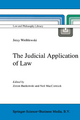 Judicial Application of Law - Jerzy Wroblewski; Z. Bankowski; Neil MacCormick