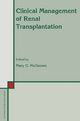Clinical Management of Renal Transplantation - Mary G. McGeown