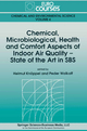 Chemical, Microbiological, Health and Comfort Aspects of Indoor Air Quality - State of the Art in SBS - Helmut Knoppel; Peder Wolkoff