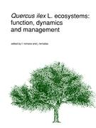 Quercus ilex Ecosystems: Function, Dynamics and Management