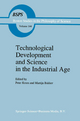 Technological Development and Science in the Industrial Age - Peter Kroes; M. Bakker