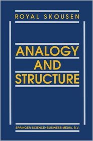 Analogy and Structure - R. Skousen