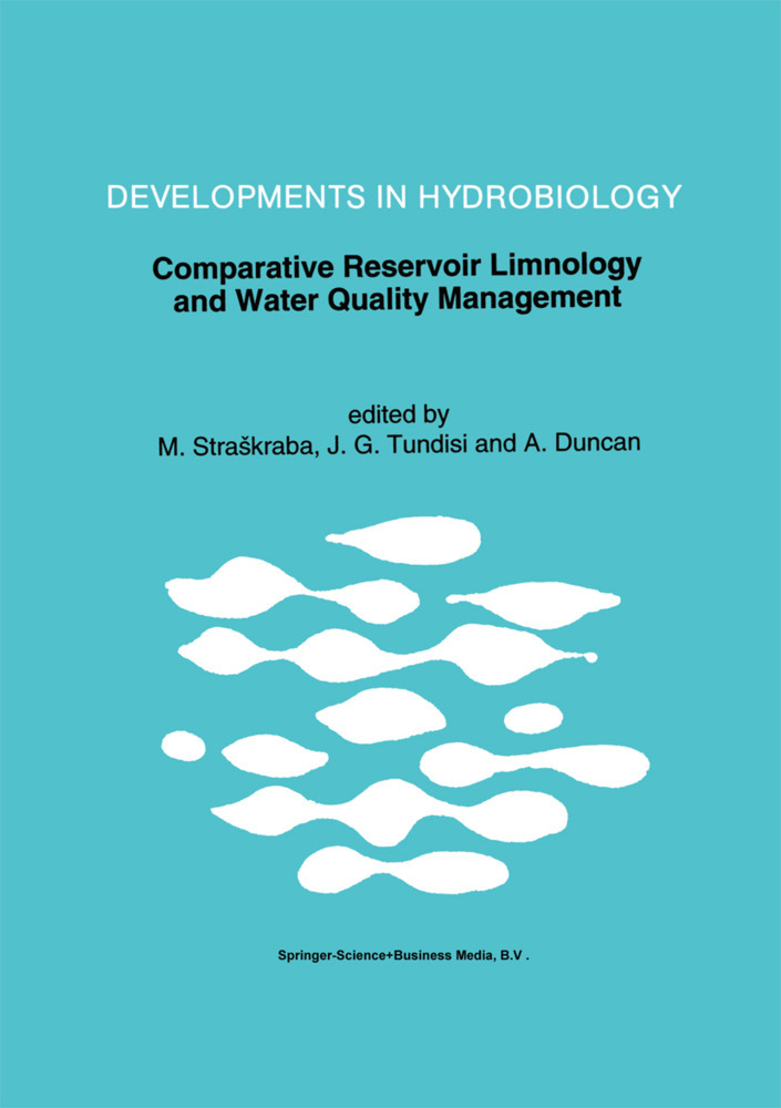 Comparative Reservoir Limnology and Water Quality Management als Buch von - Springer Netherlands