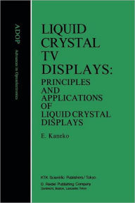 Liquid Crystal TV Displays - E. Kaneko
