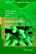 Symbioses and Stress: Joint Ventures in Biology (Cellular Origin, Life in Extreme Habitats and Astrobiology)