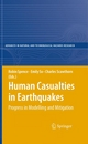 Human Casualties in Earthquakes - Robin Spence;  Emily So;  Charles Scawthorn;  Emily So;  Charles Scawthorn;  Robin Spence