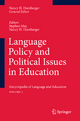 Language Policy and Political Issues in Education - Professor Stephen May; Nancy H. Hornberger