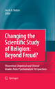 Changing the Scientific Study of Religion: Beyond Freud? - Jacob A. Belzen.;  Jacob A. van Belzen