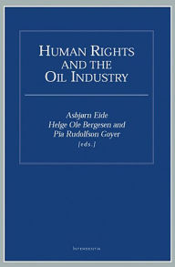 Human Rightrs and the Oil Industry - Asbjorn Eide