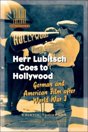 Herr Lubitsch Goes to Hollywood: German and American Film after World War I