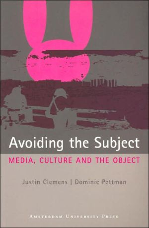 Avoiding the Subject: Media, Culture and the Object