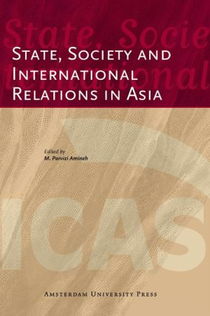 State, Society and International Relations in Asia