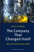 The Company That Changed Itself: R & D and the Transformations of DSM