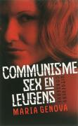 Communisme, sex en leugens / druk 1