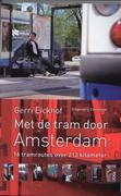 Eickhof, Gerri: Met de tram door Amsterdam
