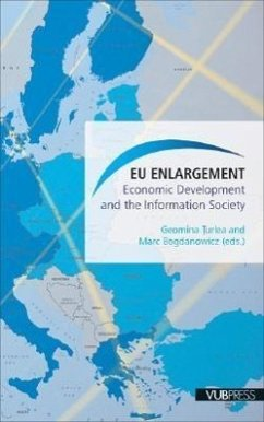 EU Enlargement: Economic Development and the Information Society - Herausgeber: Turlea, Geomina Bogdanowicz, Mark