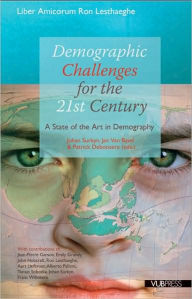Demographic Challenges for the 21st Century: A State of the Art in Demography - Johan Surkyn