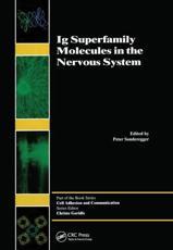 Ig Superfamily Molecules in the Nervous System - Peter Sonderegger