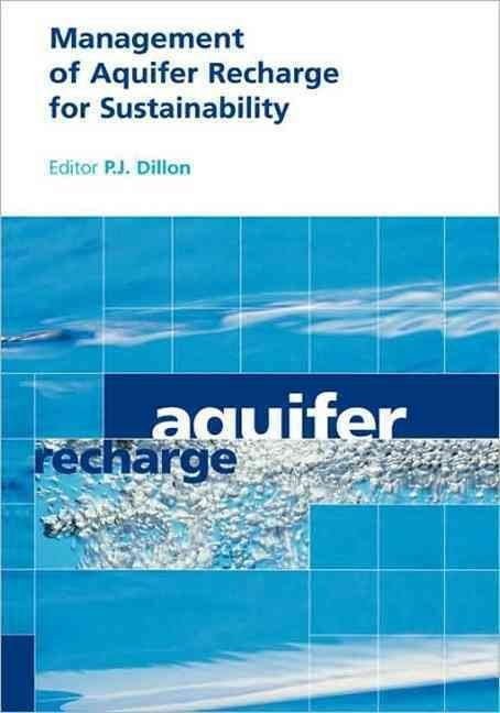 Management of Aquifer Recharge for Sustainability - P.J. Dillon