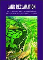 Land Reclamation - Extending Boundaries: Proceedings of the 7th International Conference, Runcorn, UK, 13-16 May 2003 - International Affiliation of Land Reclam Moore, Patrick International Affiliation of Land Reclam