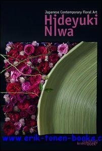 Japanese Contemporary Floral Art - Hideyuki Niwa