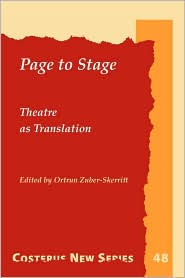 Page To Stage - Ortrun Zuber-Skerritt (Editor)