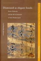 Dismissed as Elegant Fossils: Konoe Nobutada and the Role of Aristocrats in Early Modern Japan