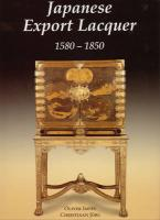 Japanese Export Lacquer: 1580-1850