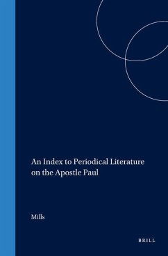 An Index to Periodical Literature on the Apostle Paul - Mills, Watson E.