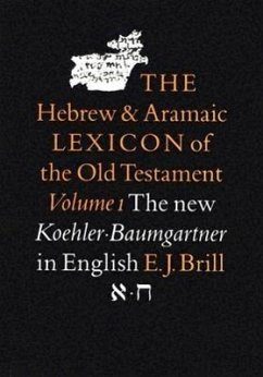The Hebrew and Aramaic Lexicon of the Old Testament - Koehler, Ludwig Baumgartner, Walter