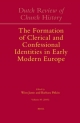 Dutch Review of Church History, Volume 85: The Formation of Clerical and Confessional Identities in Early Modern Europe - Wim Janse; Barbara Pitkin