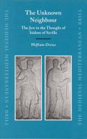 The Unknown Neighbour: The Jew in the Thought of Isidore of Seville