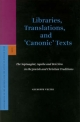Libraries, Translations, and 'Canonic' Texts - Giuseppe Veltri