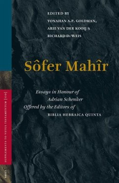 Sofer Mahir: Essays in Honour of Adrian Schenker Offered by Editors of