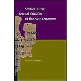 Studies in the Textual Criticism of the New Testament - Bart D. Ehrman