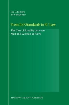 From ILO Standards to EU Law: The Case of Equality Between Men and Women at Work - Landau, Eve Beigbeder, Yves