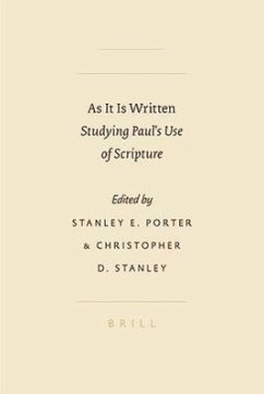 As It Is Written: Studying Paul's Use of Scripture - Herausgeber: Porter, Stanley E. Stanley, Christopher D.