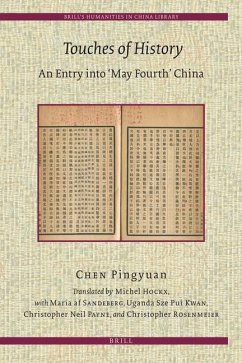Touches of History: An Entry Into 'May Fourth' China - Chen, Pingyuan