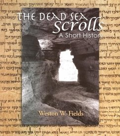 The Dead Sea Scrolls: A Short History - Fields, Weston