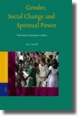 Gender, Social Change and Spiritual Power - Jane E. Soothill