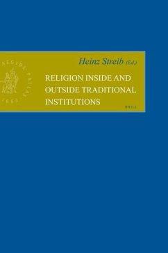 Religion Inside and Outside Traditional Institutions - Streib, Heinz