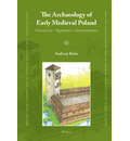 The Archaeology of Early Medieval Poland - Andrzej Buko
