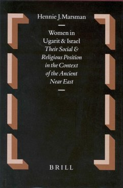 Oudtestamentische Studikn, Women in Ugarit and Israel: Their Social and Religious Position in the Context of the Ancient Near East - Marsman, Hennie J.